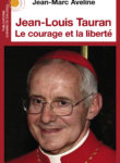 Jean-Louis Tauran – Le courage et la liberté
