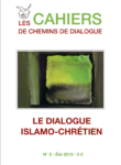 Cahier n°5 : Le dialogue islamo-chrétien
