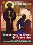 Gwenolé Jeusset – Envoyé vers les frères de l'autre rive