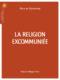 La religion excommuniée – Pierre de Charentenay