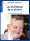 Le chercheur et le pèlerin – Jacques Pantaloni